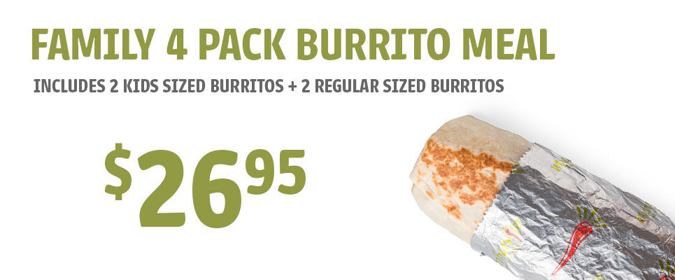 Family 4 Pack Burrito Meal - $26.95