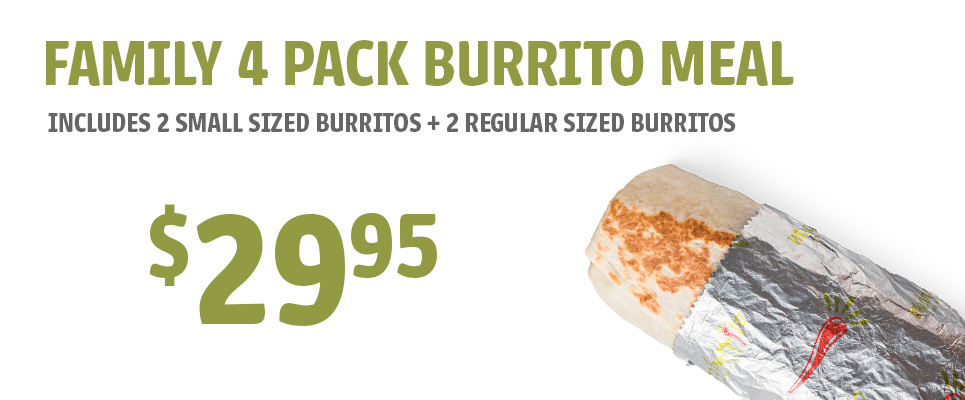 Family 4 Pack Burrito Meal - $29.95